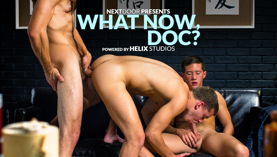 Tommy DeFendi & Ian Levine & Tyler Hill in What Now, Doc? XXX Video - NextdoorTwink